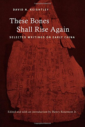 9781438447469: These Bones Shall Rise Again: Selected Writings on Early China (SUNY series in Chinese Philosophy and Culture)