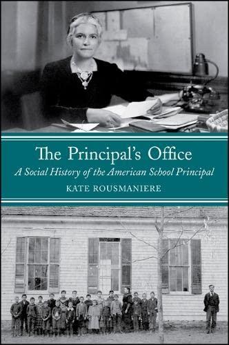 9781438448237: The Principal's Office: A Social History of the American School Principal