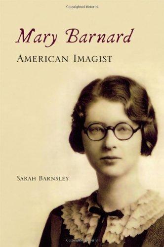 Mary Barnard, American Imagist: Barnsley, Sarah
