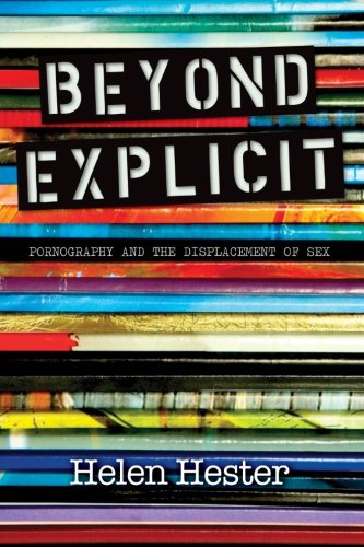 9781438449609: Beyond Explicit: Pornography and the Displacement of Sex