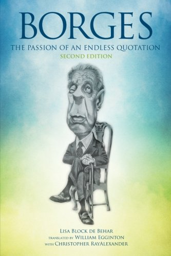 9781438450308: Borges: The Passion of an Endless Quotation