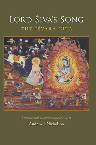 Lord Siva's Song: The Isvara Gita: Nicholson, Andrew J.