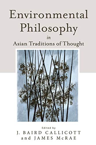 9781438452005: Environmental Philosophy in Asian Traditions of Thought