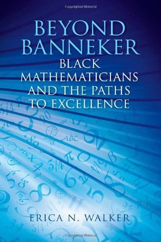 9781438452159: Beyond Banneker: Black Mathematicians and the Paths to Excellence