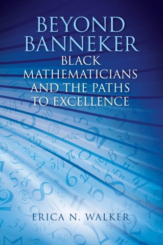 9781438452166: Beyond Banneker: Black Mathematicians and the Paths to Excellence