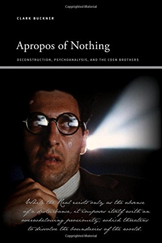 9781438452548: Apropos of Nothing: Deconstruction, Psychoanalysis, and the Coen Brothers (SUNY series, Insinuations: Philosophy, Psychoanalysis, Literature)