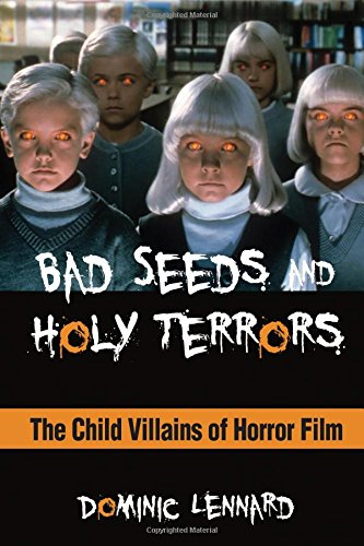 9781438453286: Bad Seeds and Holy Terrors: The Child Villains of Horror Film (SUNY series, Horizons of Cinema)