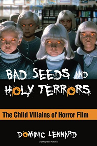 9781438453293: Bad Seeds and Holy Terrors: The Child Villains of Horror Film (SUNY series, Horizons of Cinema)