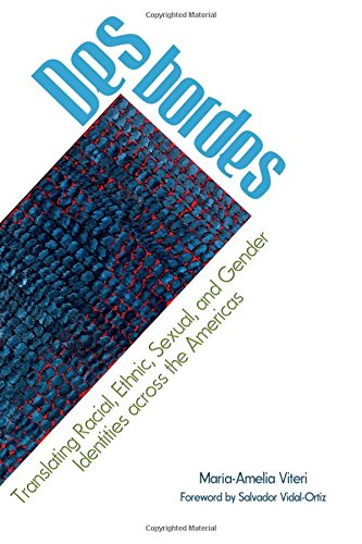 Desbordes: Translating Racial, Ethnic, Sexual, and Gender Identities Across the Americas (SUNY ...