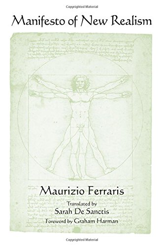 Manifesto of New Realism (SUNY Series in Contemporary Italian Philosophy): Ferraris, Maurizio