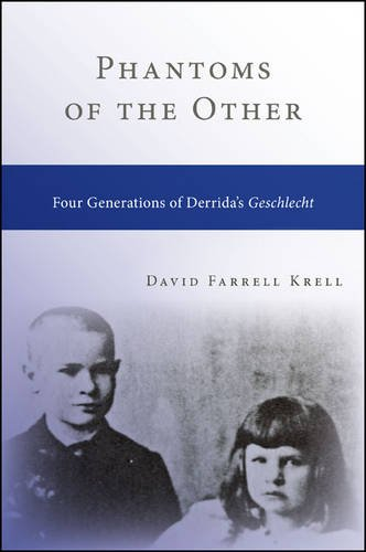 9781438454498: Phantoms of the Other: Four Generations of Derrida's Geschlecht (SUNY Series in Contemporary Continental Philosophy)