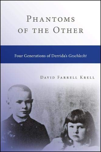 9781438454504: Phantoms of the Other: Four Generations of Derrida's Geschlecht (SUNY series in Contemporary Continental Philosophy)