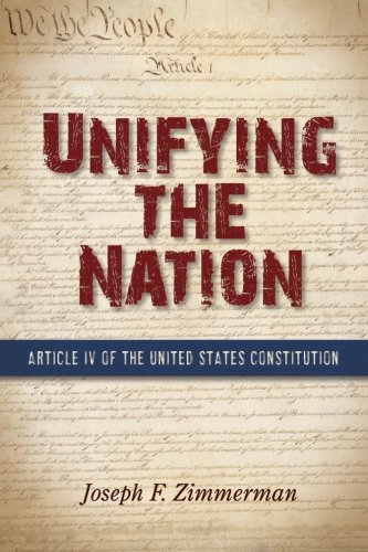 9781438454580: Unifying the Nation: Article IV of the United States Constitution