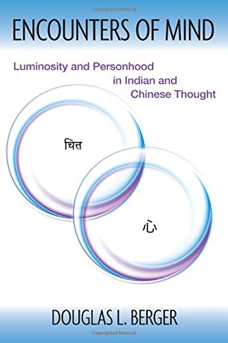 9781438454733: Encounters of Mind: Luminosity and Personhood in Indian and Chinese Thought (Suny Series in Chinese Philosophy and Culture)
