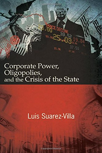 9781438454856: Corporate Power, Oligopolies, and the Crisis of the State