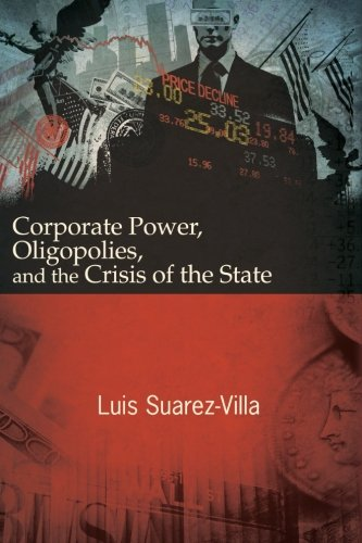 9781438454863: Corporate Power, Oligopolies, and the Crisis of the State