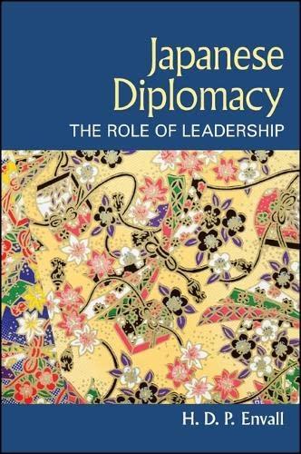 9781438454986: Japanese Diplomacy: The Role of Leadership (SUNY series, James N. Rosenau series in Global Politics)