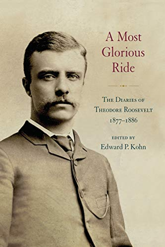 Most Glorious Ride, A: The Diaries of