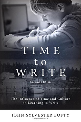 9781438455198: Time to Write, Second Edition: The Influence of Time and Culture on Learning to Write (Suny Series, Reform in Mathematics Education)