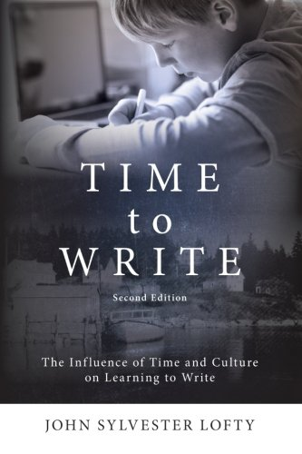 9781438455204: Time to Write, Second Edition: The Influence of Time and Culture on Learning to Write