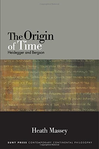 9781438455310: The Origin of Time: Heidegger and Bergson (SUNY Series in Contemporary Continental Philosophy)