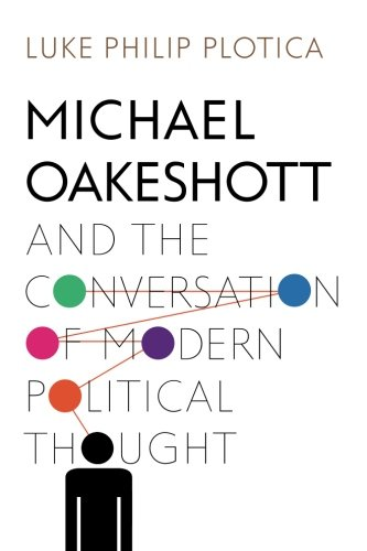 9781438455341: Michael Oakeshott and the Conversation of Modern Political Thought