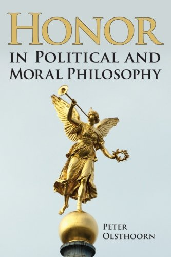 9781438455464: Honor in Political and Moral Philosophy