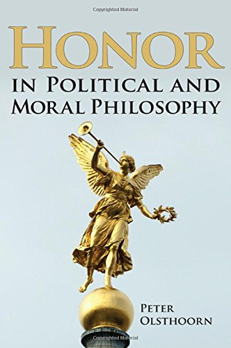 9781438455471: Honor in Political and Moral Philosophy