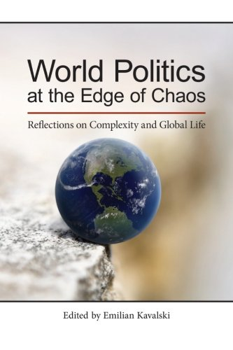 9781438456089: World Politics at the Edge of Chaos: Reflections on Complexity and Global Life (SUNY series, James N. Rosenau series in Global Politics)