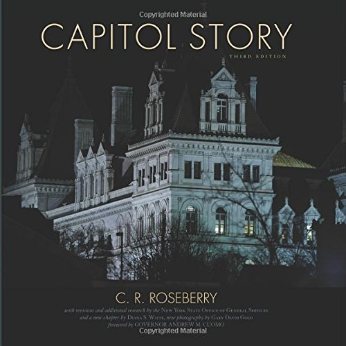 Capitol Story, Third Edition: Roseberry, Cecil R.; Roseberry, C. R.; Waite, Diana S.