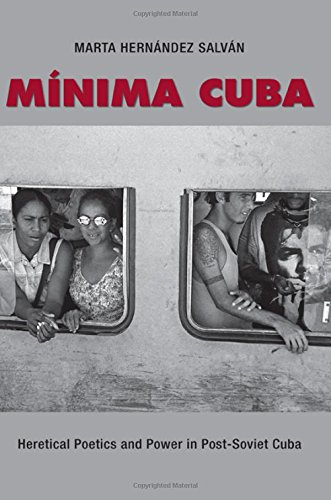 9781438456690: Minima Cuba: Heretical Poetics and Power in Post-Soviet Cuba (SUNY series in Latin American and Iberian Thought and Culture)