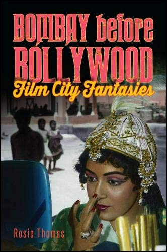 9781438456768: Bombay before Bollywood: Film City Fantasies (SUNY series, Horizons of Cinema)