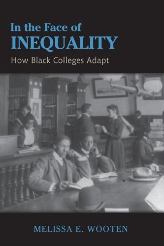 9781438456904: In the Face of Inequality: How Black Colleges Adapt