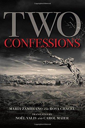 Two Confessions (Hardback): Maria Zambrano, Rosa Chacel