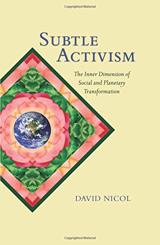 9781438457512: Subtle Activism: The Inner Dimension of Social and Planetary Transformation (SUNY Series in Transpersonal and Humanistic Psychology)
