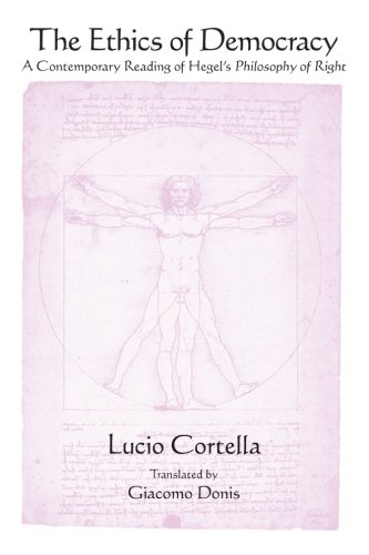 9781438457543: Ethics of Democracy, The: A Contemporary Reading of Hegel's Philosophy of Right (SUNY series in Contemporary Italian Philosophy)