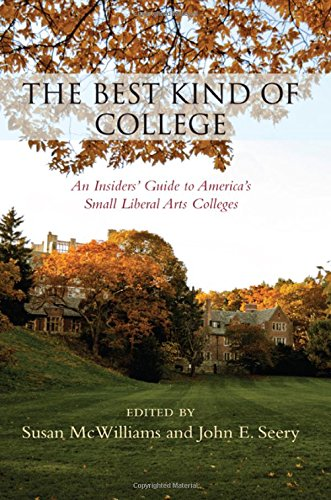 9781438457710: The Best Kind of College: An Insiders' Guide to America's Small Liberal Arts Colleges