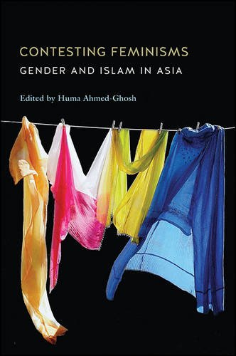 9781438457932: Contesting Feminisms: Gender and Islam in Asia (Suny Series - Genders in the Global South)