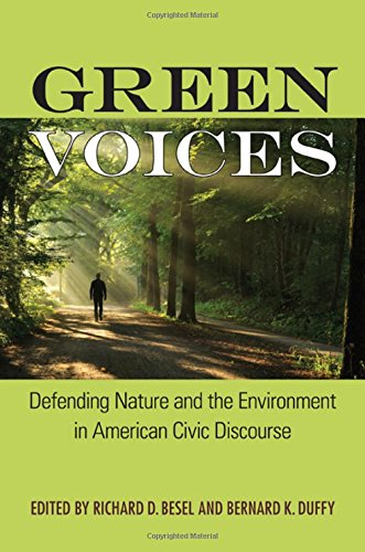 9781438458496: Green Voices: Defending Nature and the Environment in American Civic Discourse