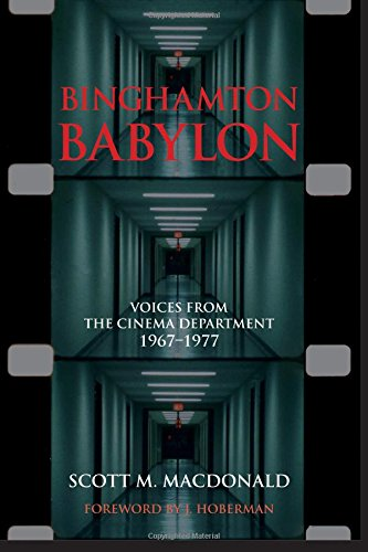 9781438458885: Binghamton Babylon: Voices from the Cinema Department, 1967-1977 (SUNY series, Horizons of Cinema)