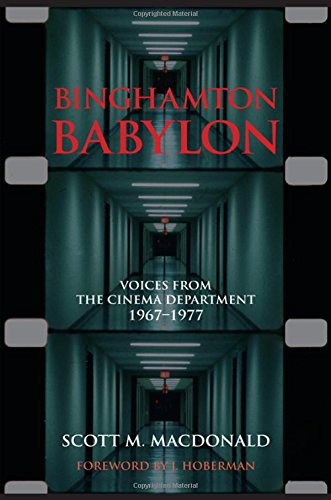 9781438458892: Binghamton Babylon: Voices from the Cinema Department, 1967-1977 (SUNY Series, Horizons of Cinema)