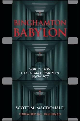 9781438458892: Binghamton Babylon: Voices from the Cinema Department, 1967-1977