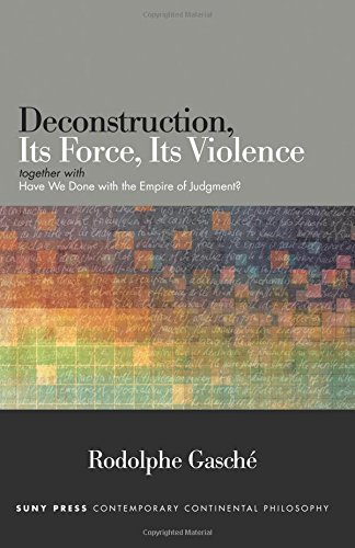 9781438460000: Deconstruction, Its Force, Its Violence: together with