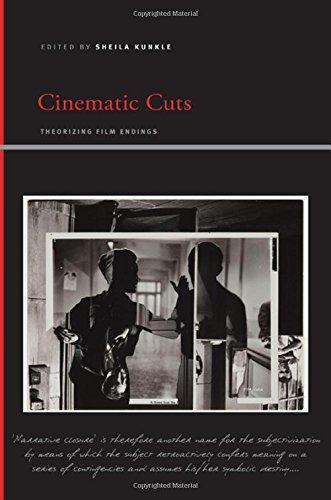 Cinematic Cuts: Theorizing Film Endings (Hardcover)