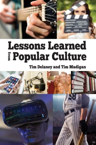 Lessons Learned from Popular Culture (Paperback): Tim Delaney