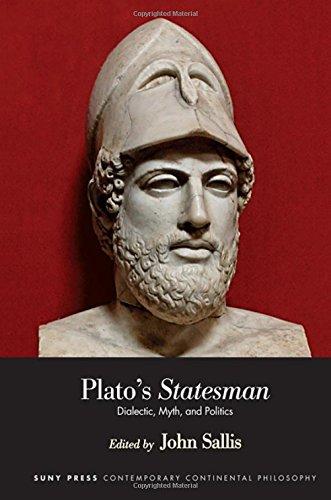 Plato's Statesman: Dialectic, Myth, And Politics.: Sallis, John (editor).