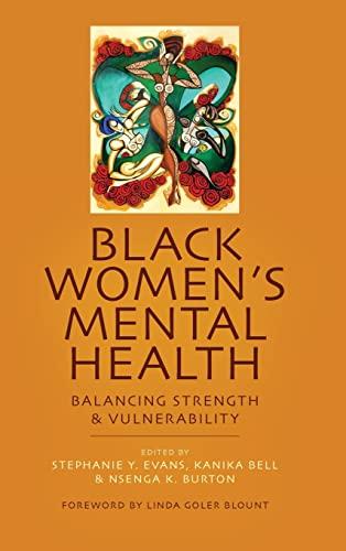 Black Women's Mental Health: Stephanie Y. Evans