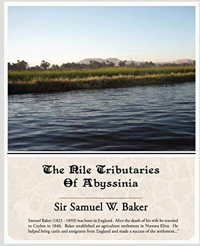 9781438503257: The Nile Tributaries of Abyssinia