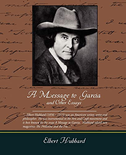 a message to garcia and other essays abebooks  9781438503752 a message to garcia and other essays