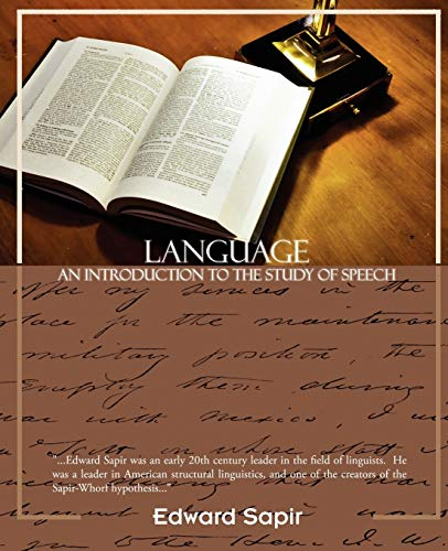 9781438504582: Language: An Introduction to the Study of Speech